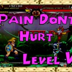 Pain don't hurt – Level 5 – JP PSN Games
