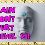 Pain don't hurt – Level 7 – Guild 01