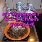 pr0gamer kitchen – menu4 – Ika Musume Spaghetti de geso